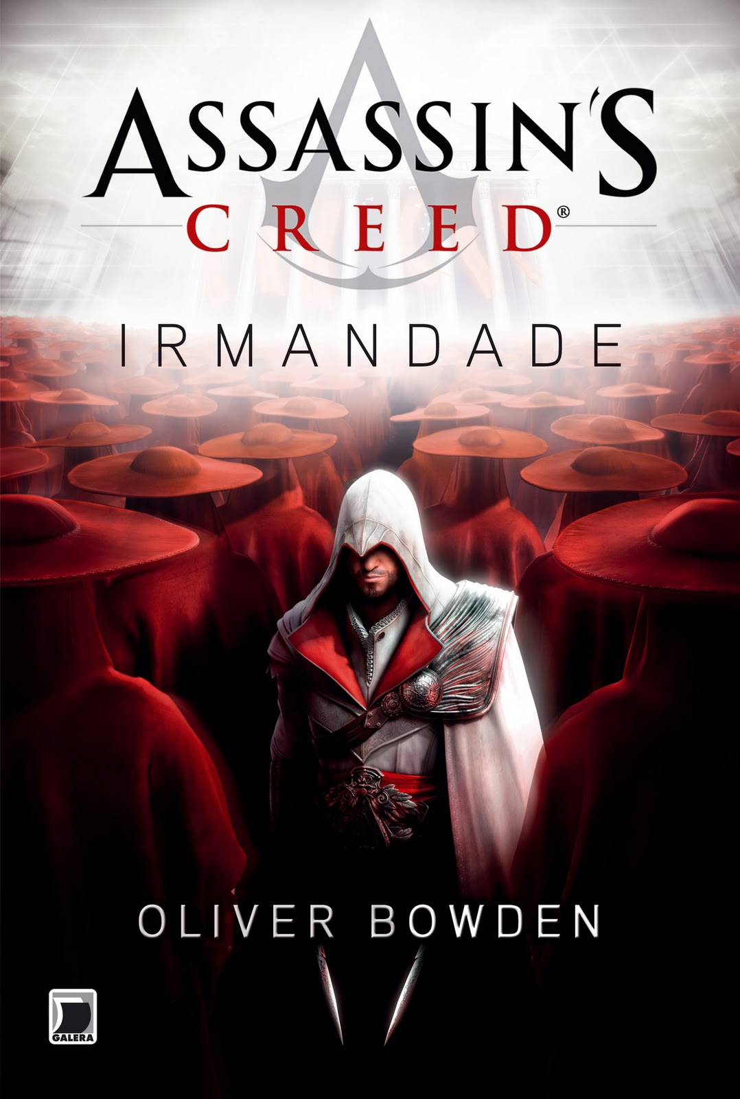 Resenha | Assassin's Creed: Irmandade – Oliver Bowden