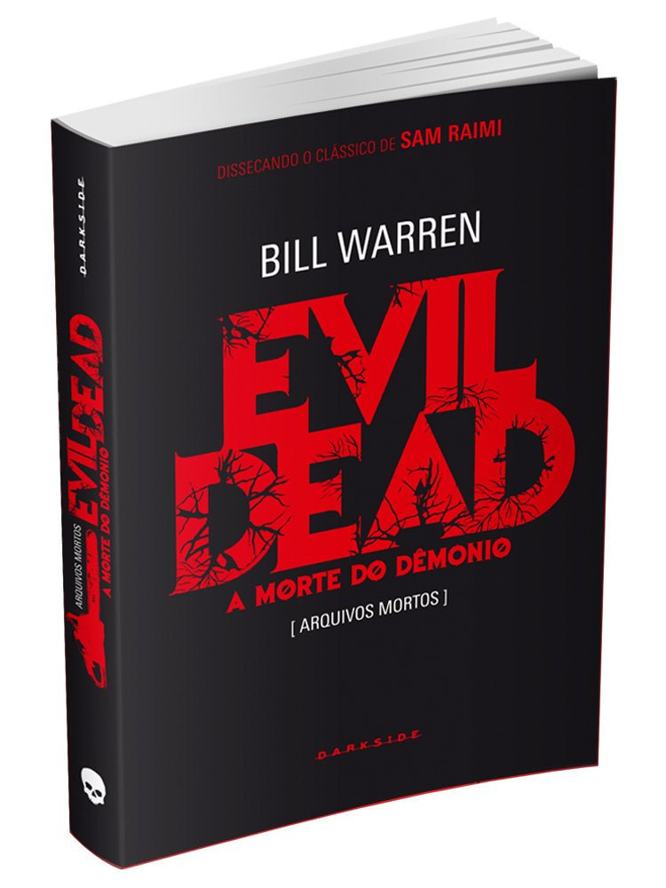 Resenha | Evil Dead:  A Morte do Demônio – Bill Warren