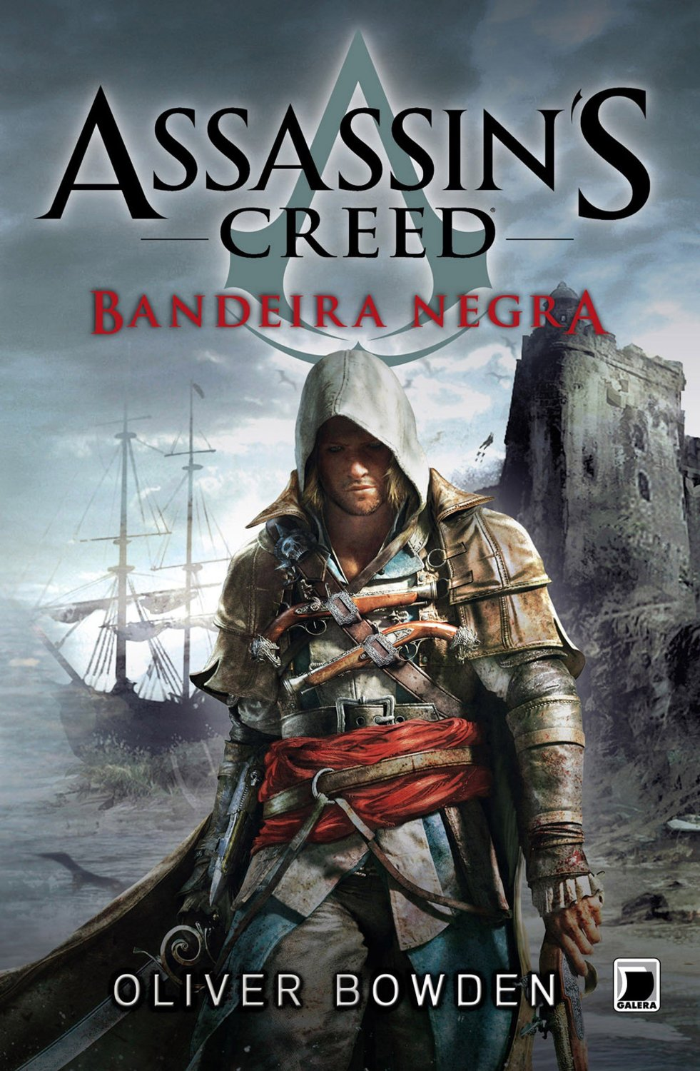 Assassin's Creed - Bandeira Negra - Oliver Bowden