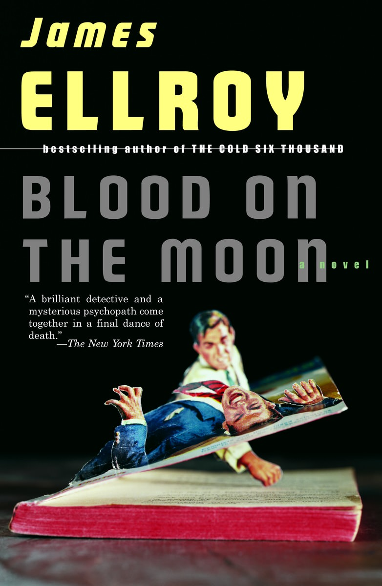 James Ellroy - Sangue na Lua - Blood on The Moon