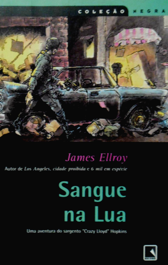 Resenha | Sangue na Lua – James Ellroy