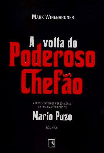 A Volta do Poderoso Chefão -  Mark Winegardner