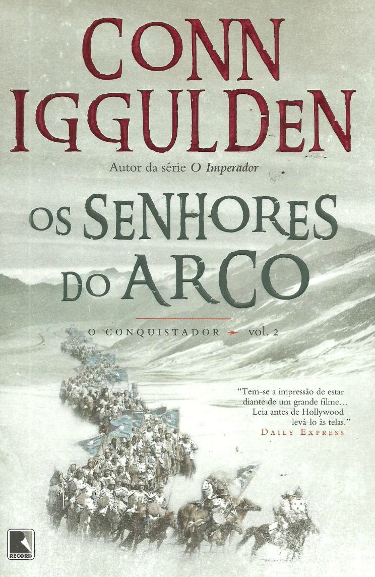Os Senhores do Arco Conn Iggulden