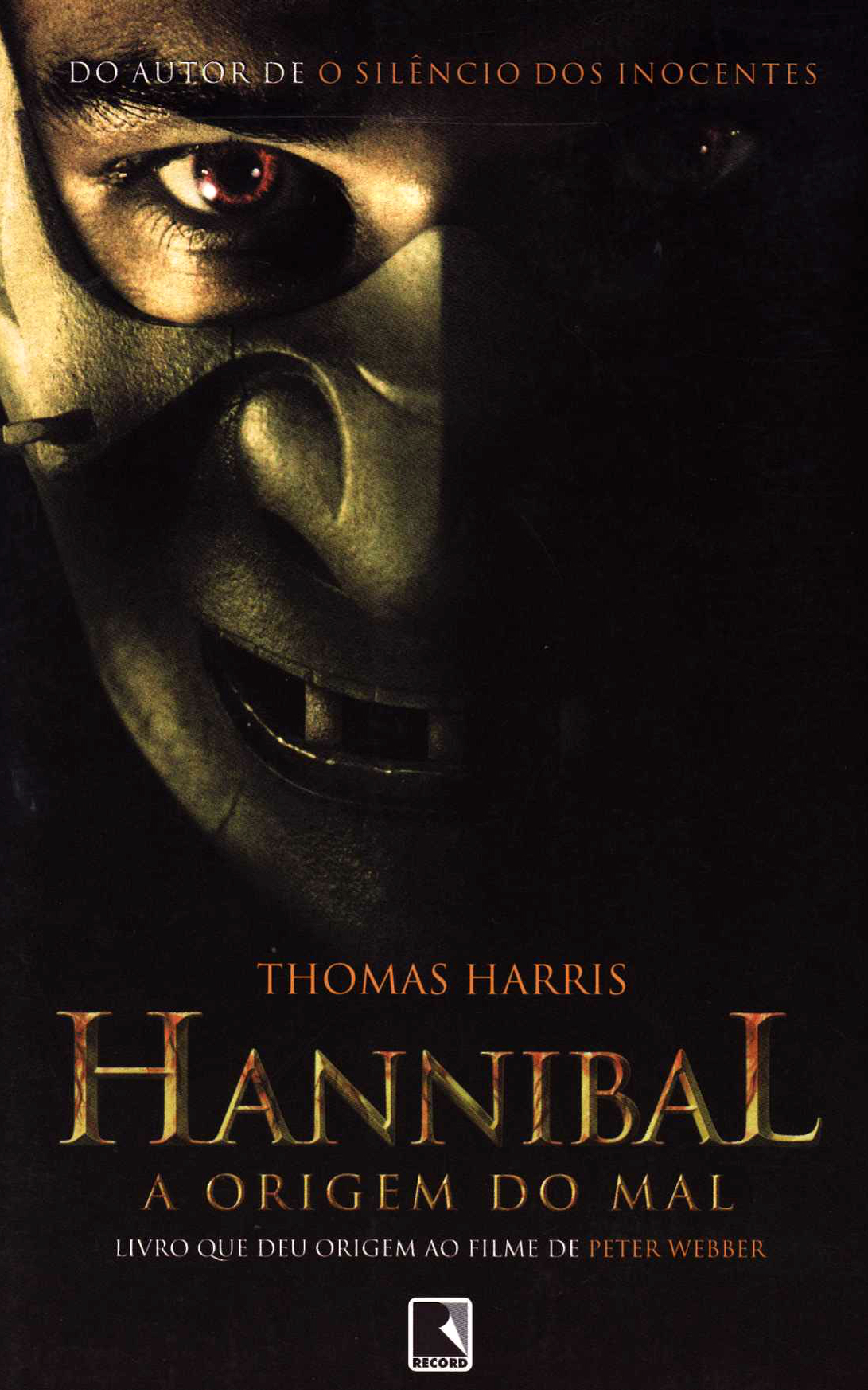Hannibal - A Origem do Mal - Thomas Harris