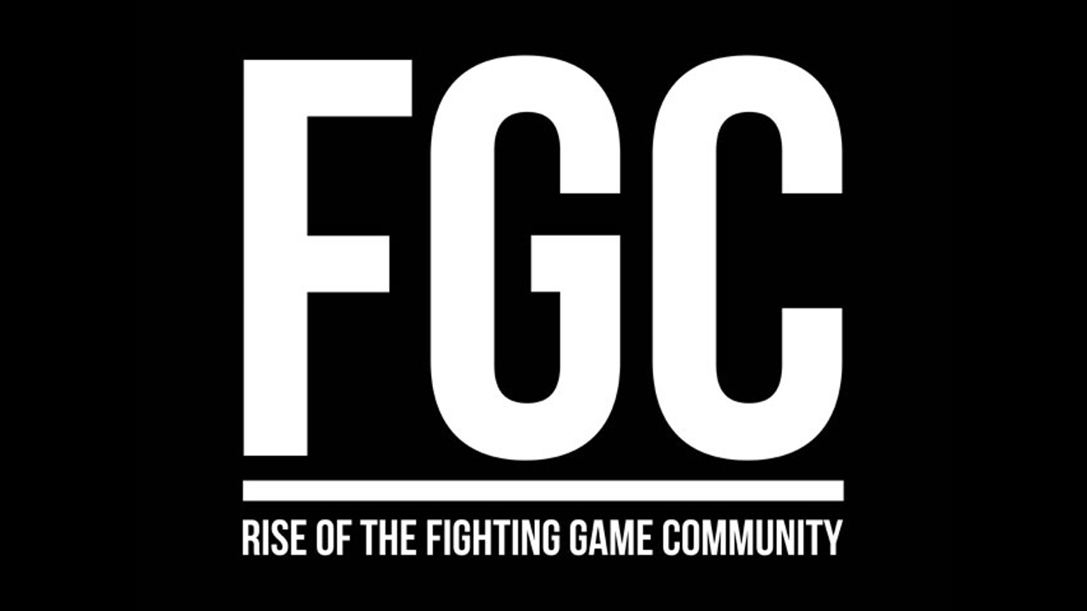 FGC - Rise of the Fighting Game Community