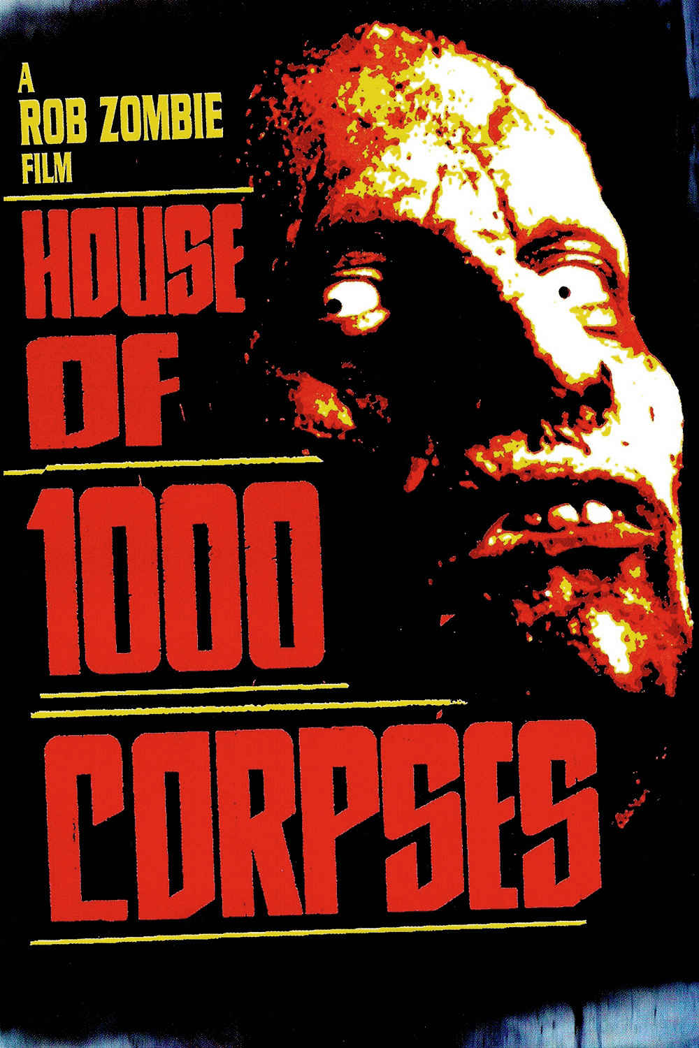 House Of 1000 Corpses - poster