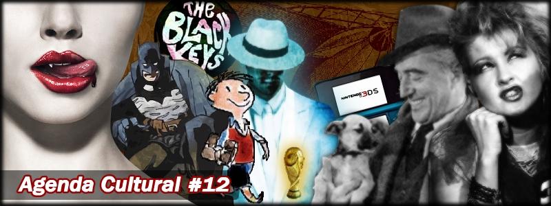 Agenda Cultural 12 | Steampunk, True Vampires e Fantástico Blues