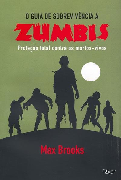 Resenha   O Guia de Sobrevivência a Zumbis – Max Brooks