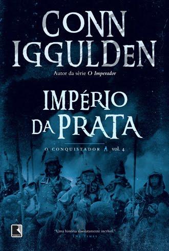 Resenha   Império da Prata – Conn Iggulden