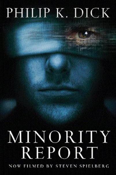 Resenha | Minority Report – A Nova Lei - Philip K. Dick