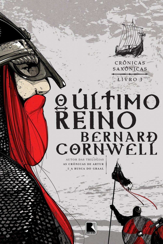 Resenha   Crônicas Saxônicas: O Último Reino – Bernard Cornwell
