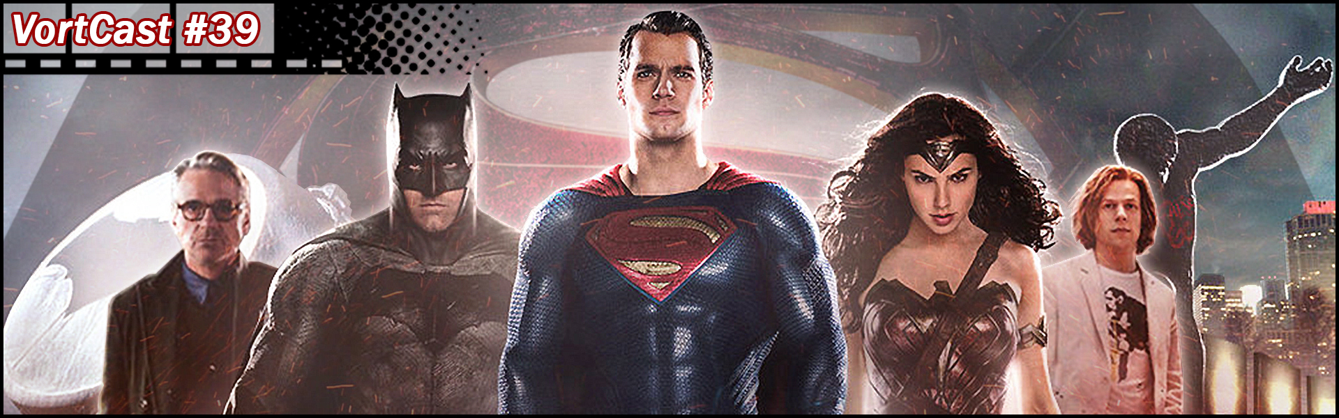 VortCast 39 | Batman vs Superman: A Origem da Justiça