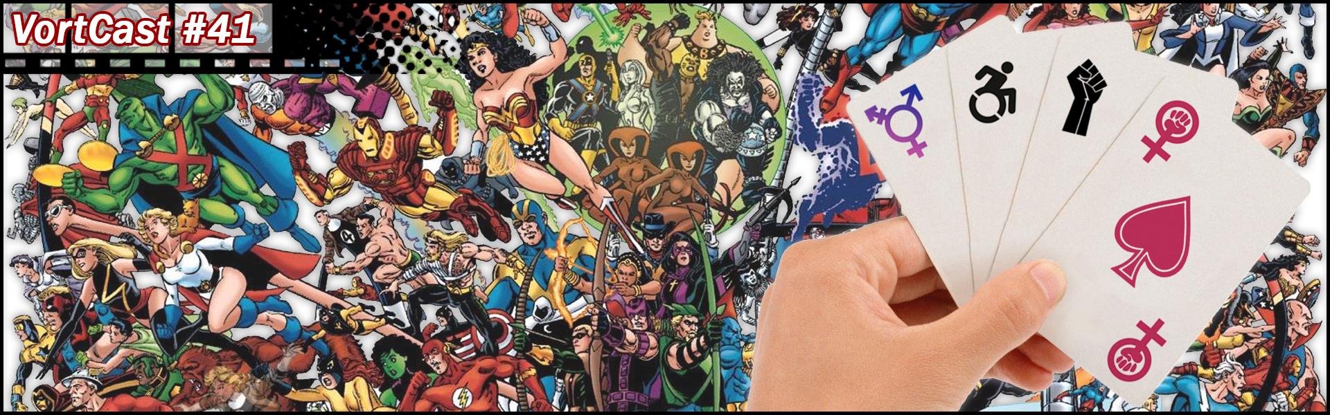 VortCast 41 | A Representatividade nos Quadrinhos