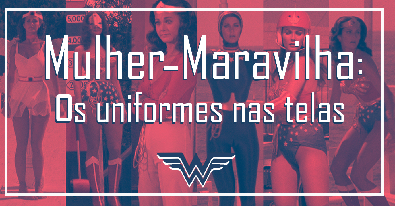 Mulher-Maravilha: Os Uniformes nas Telas