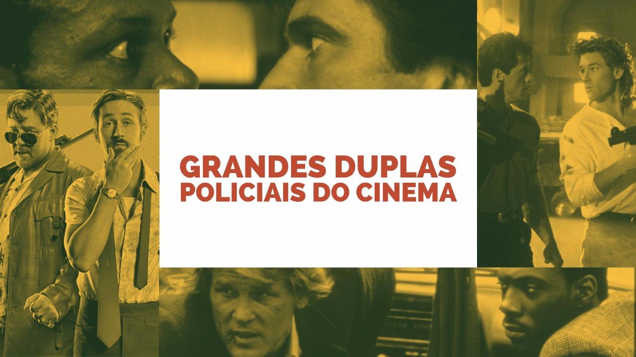Grandes Duplas Policiais do Cinema