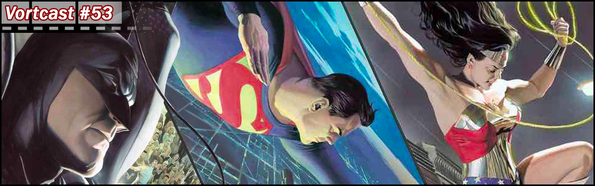 VortCast 53 | Trindade (DC Comics)