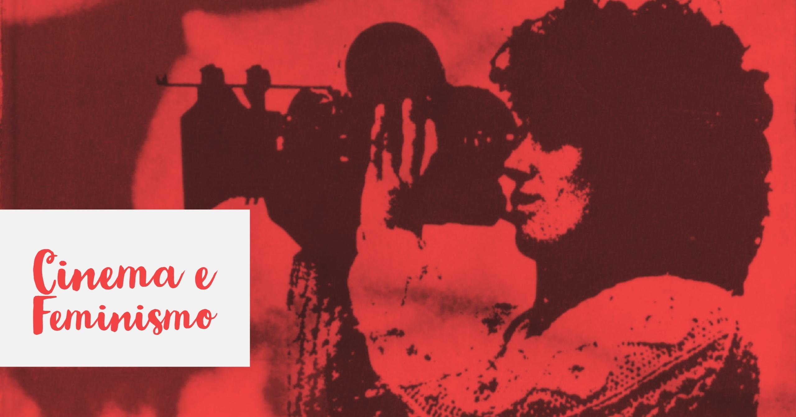 10 Filmes com Temáticas Feministas (Pouco Lembrados)
