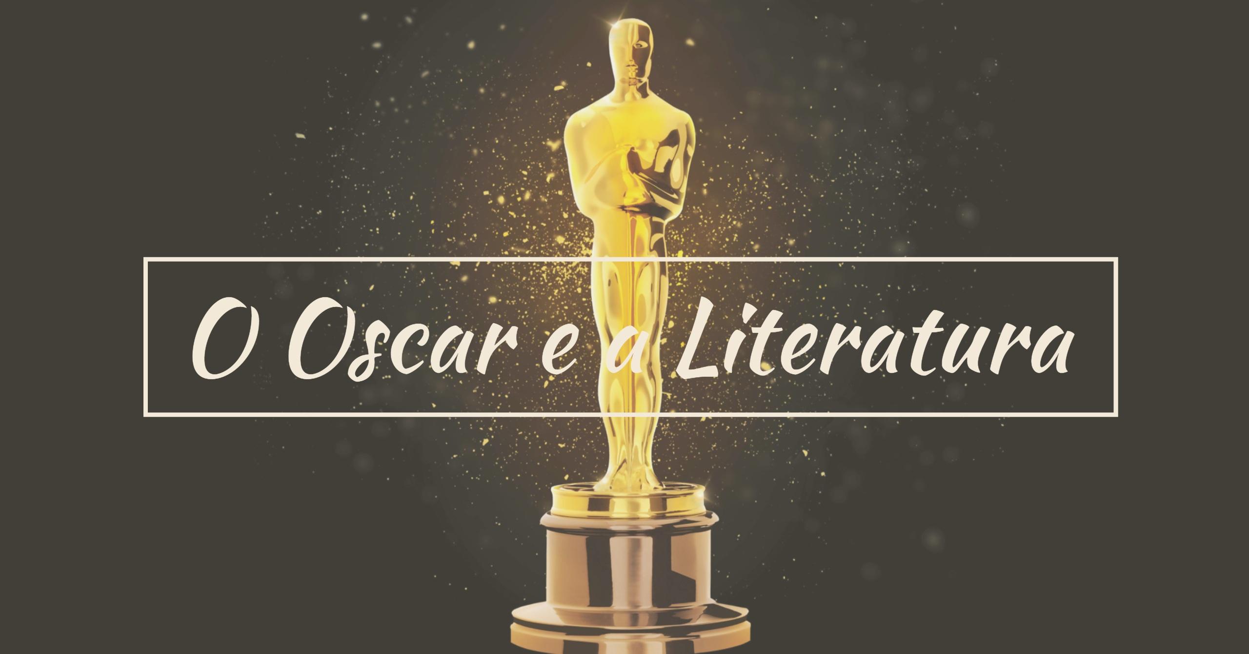 Os livros Que Inspiraram os Indicados ao Oscar 2018
