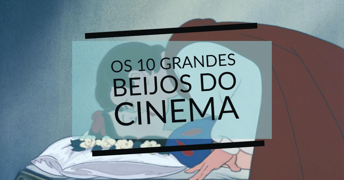 Os 10 Grandes Beijos do Cinema