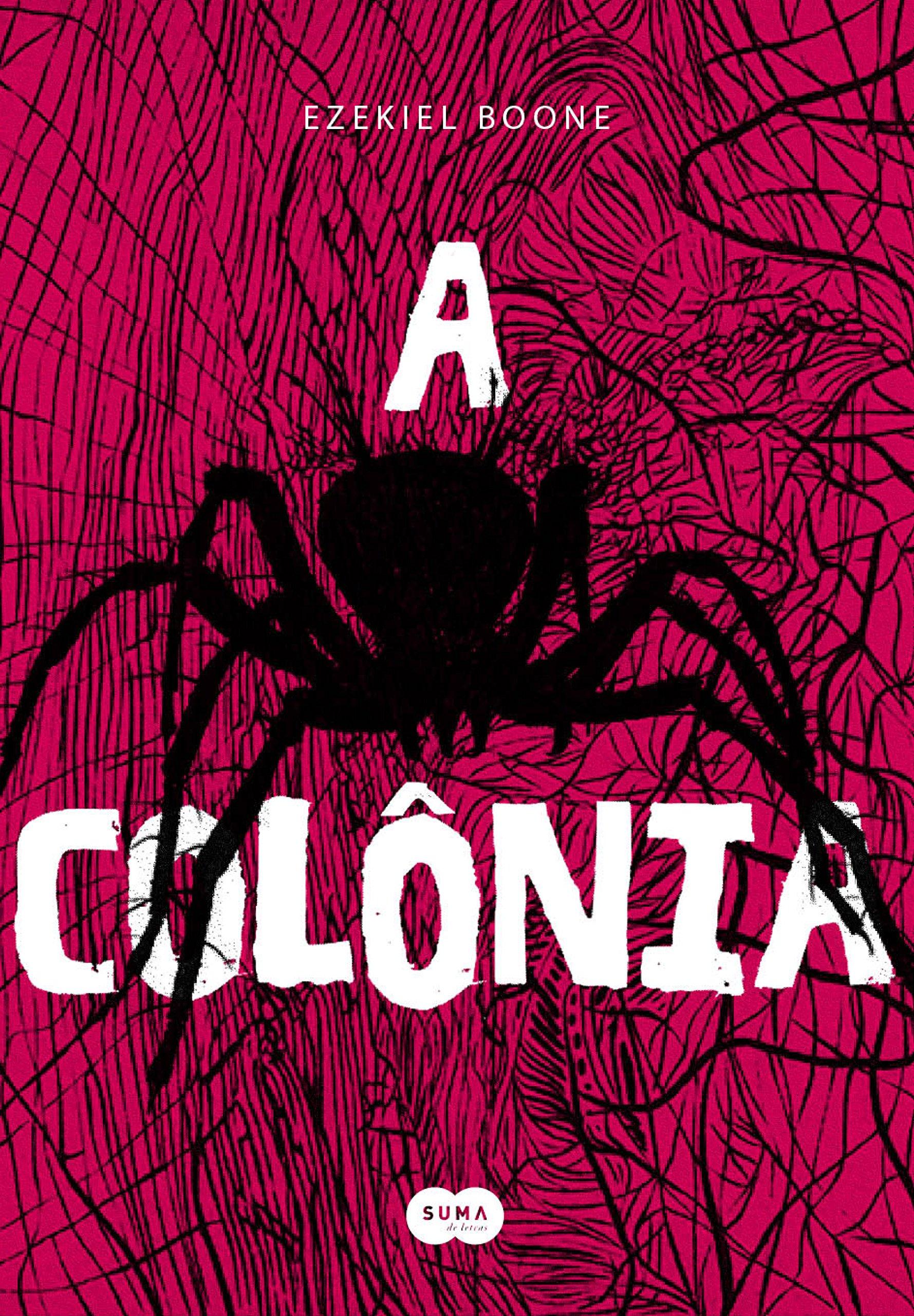 Resenha | A Colônia – Ezekiel Boone