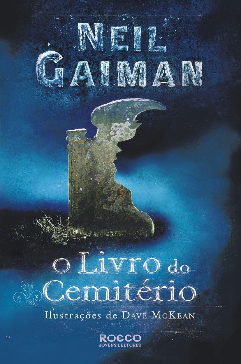 Resenha | O Livro do Cemitério – Neil Gaiman (2)