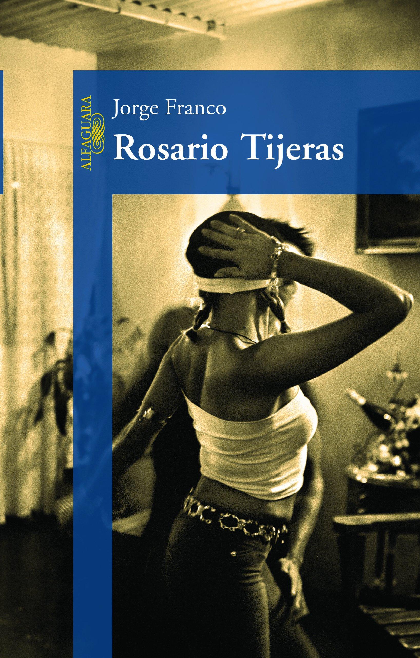 Resenha | Rosario Tijeras – Jorge Franco