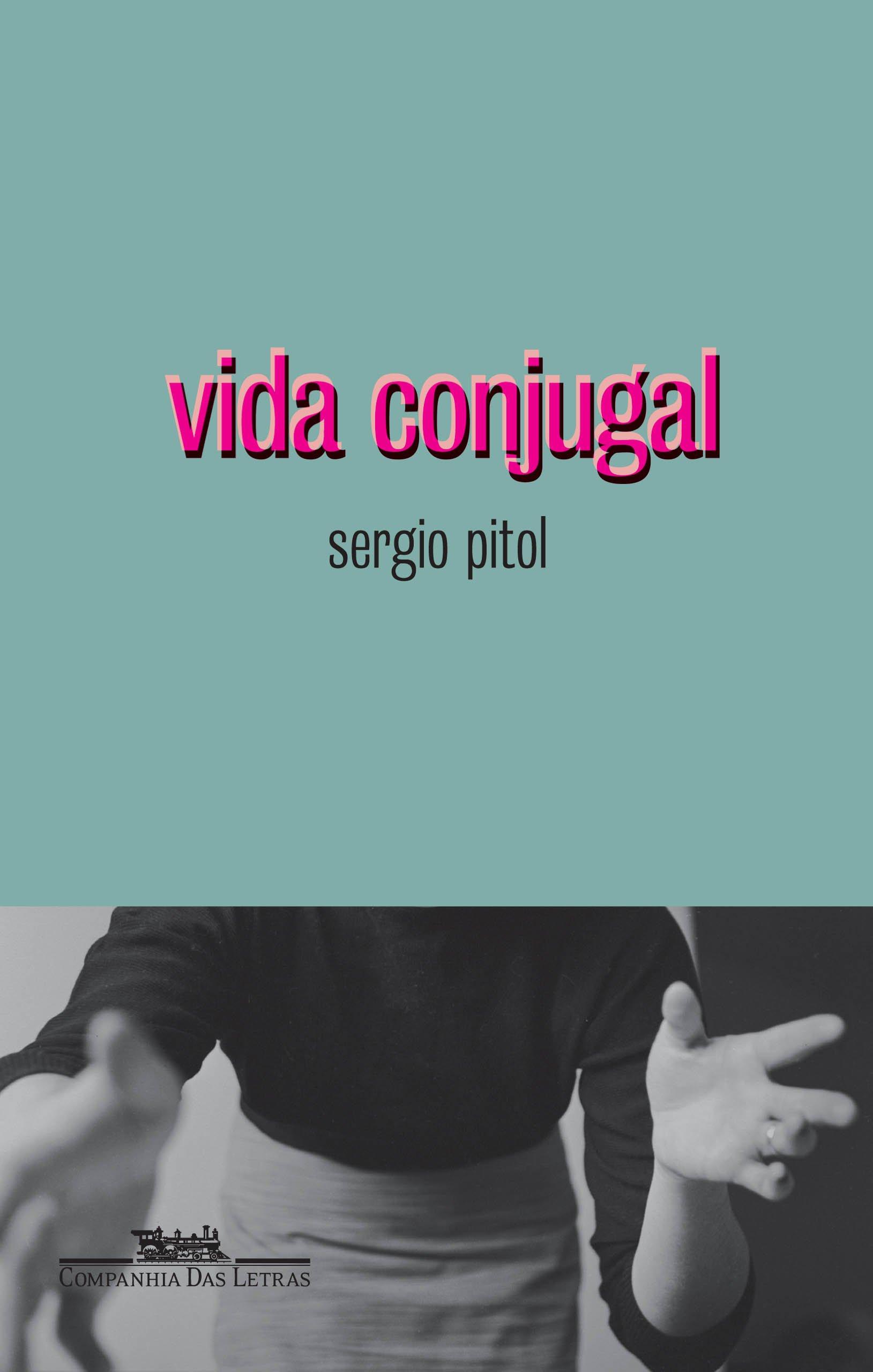 Resenha   Vida Conjugal – Sergio Pitol