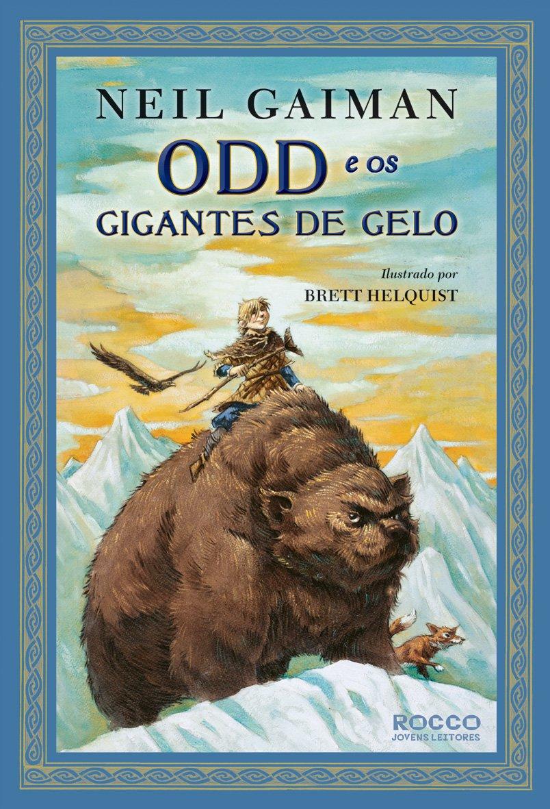 Resenha   Odd e os Gigantes de Gelo – Neil Gaiman