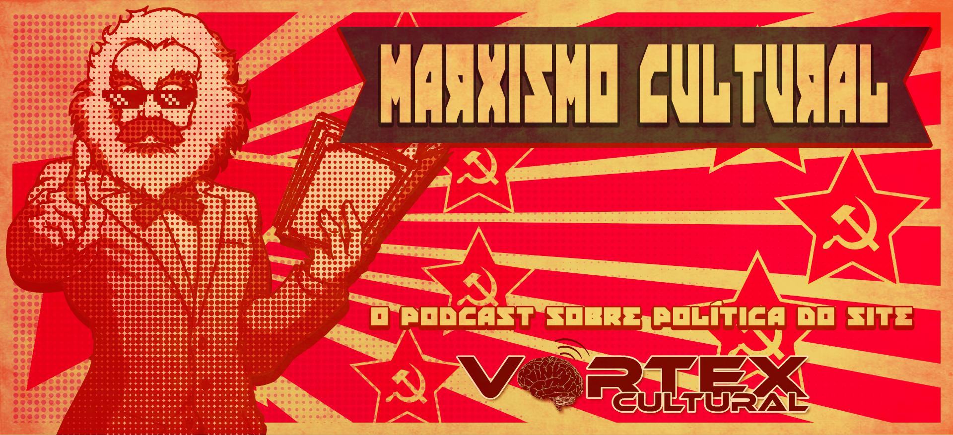 Marxismo Cultural 03 | Manifestações, Greve Geral e Violência de Gênero