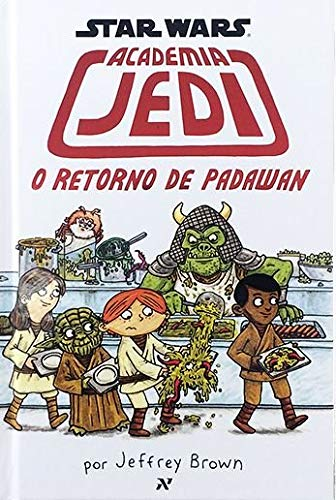 Resenha   Star Wars: Academia Jedi – O Retorno de Padawan