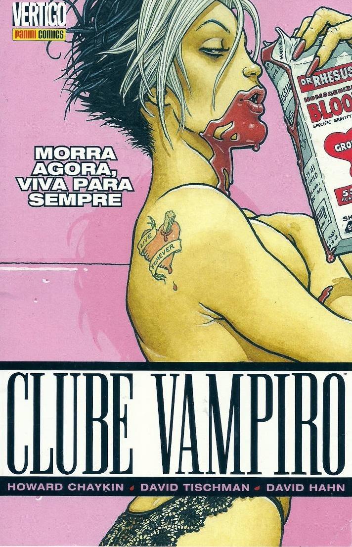 Resenha   Clube Vampiro: Morra Agora, Viva Para Sempre – Volume 1