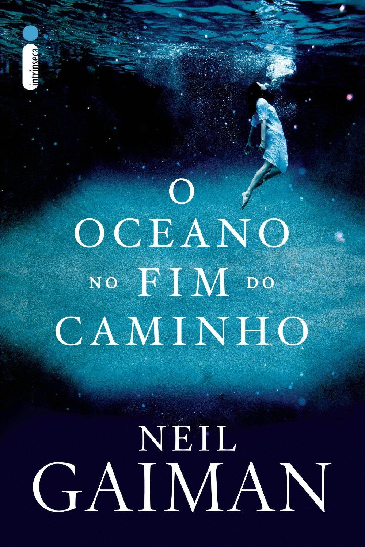 Resenha   O Oceano no Fim do Caminho – Neil Gaiman