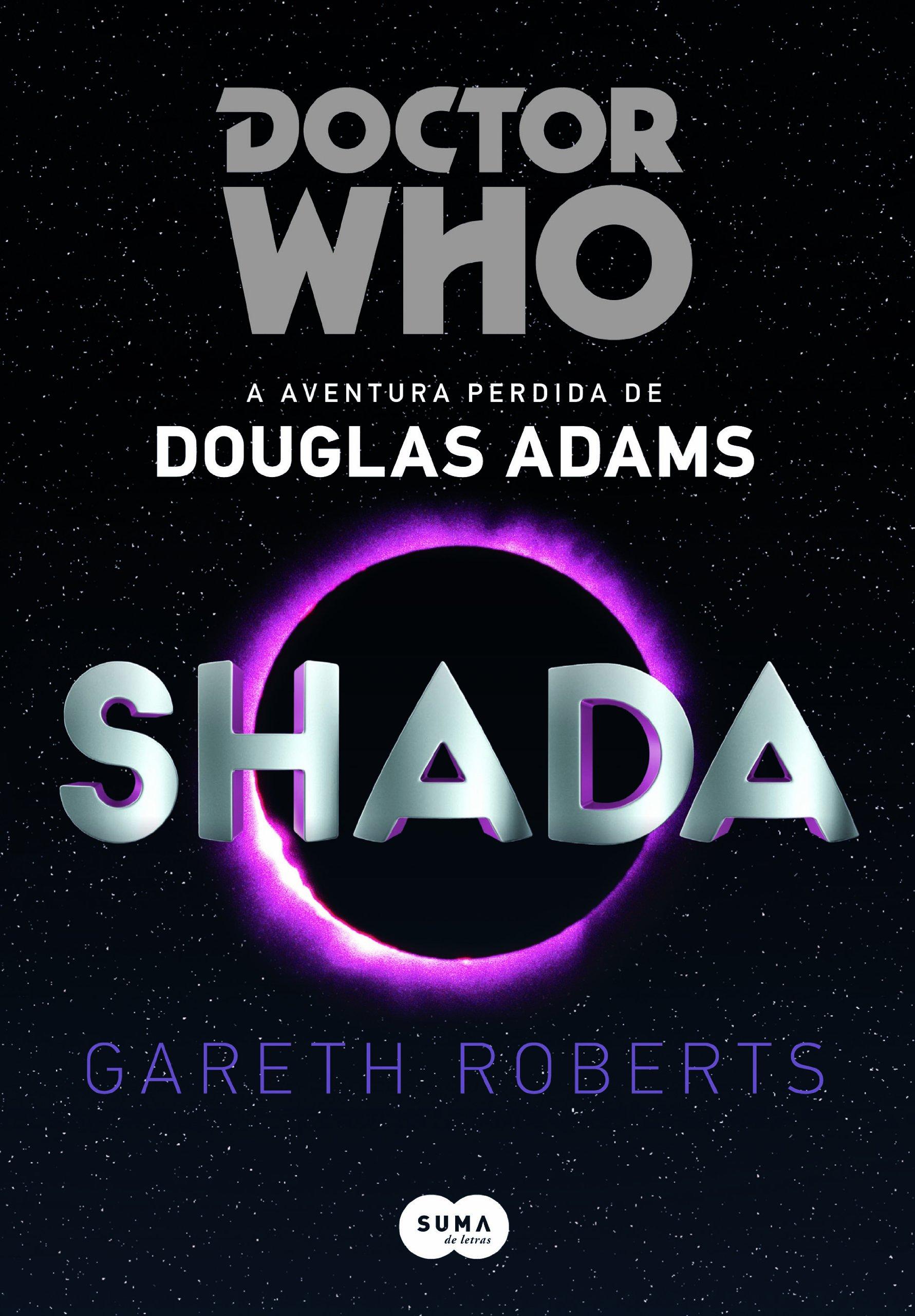 Resenha | Doctor Who: Shada – Gareth Roberts