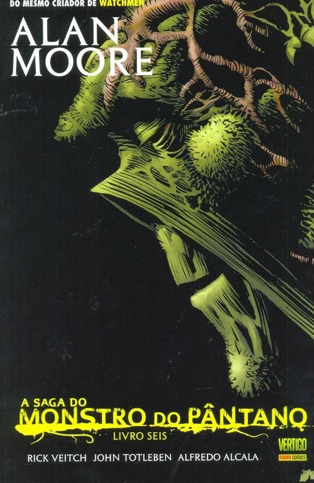 Resenha   A Saga do Monstro do Pântano – Livro Sexto