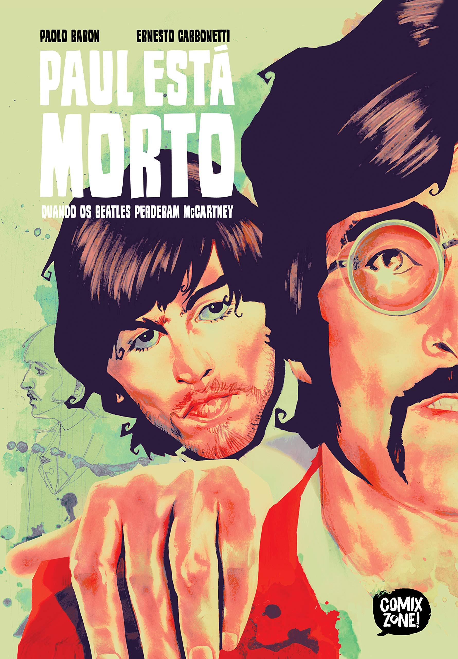 Resenha | Paul Está Morto: Quando os Beatles Perderam McCartney