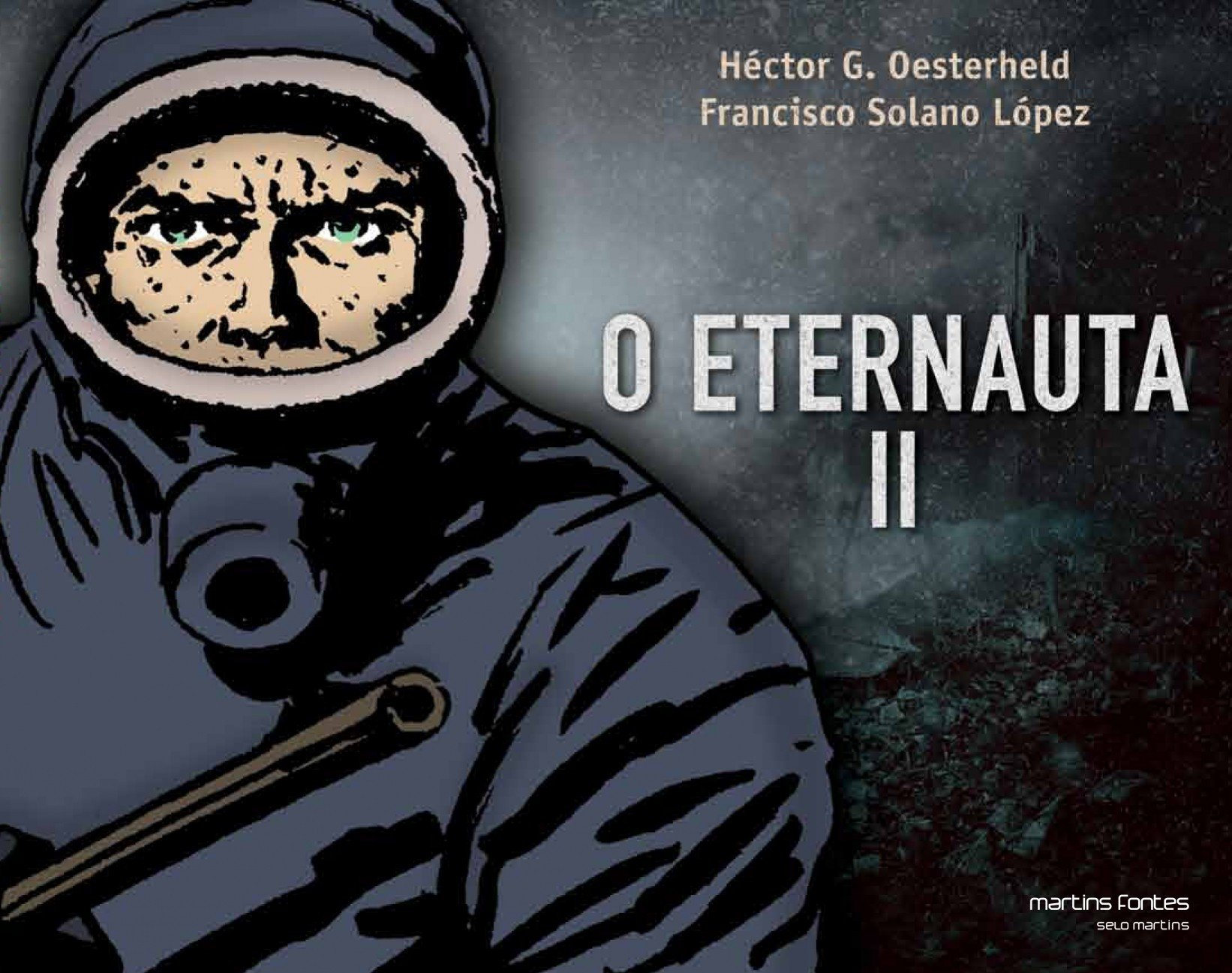 Resenha   O Eternauta II