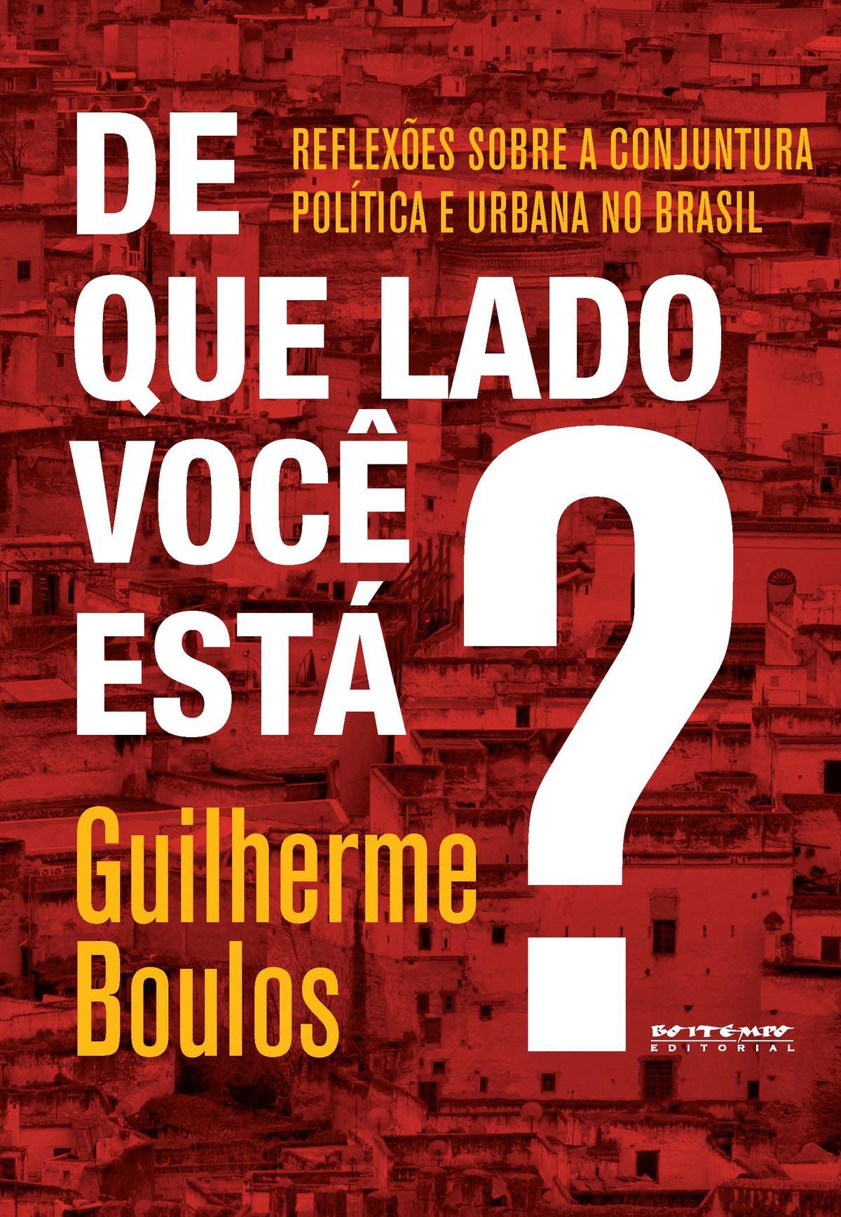 Resenha | De Que Lado Você Está? – Guilherme Boulos