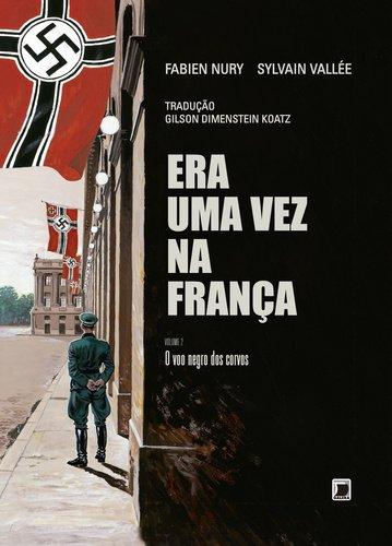 Resenha | Era Uma Vez na França – Volume 2: O Voo Negro dos Corvos