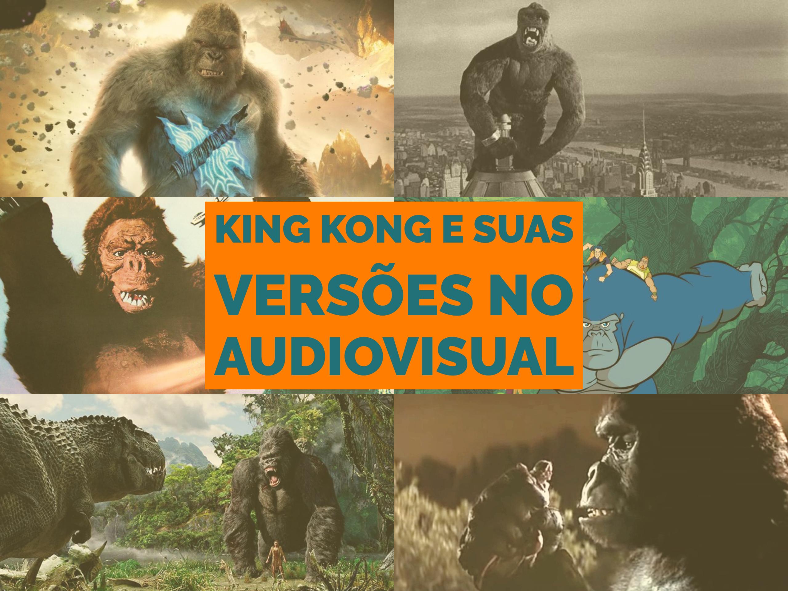 King Kong e suas versões no audiovisual
