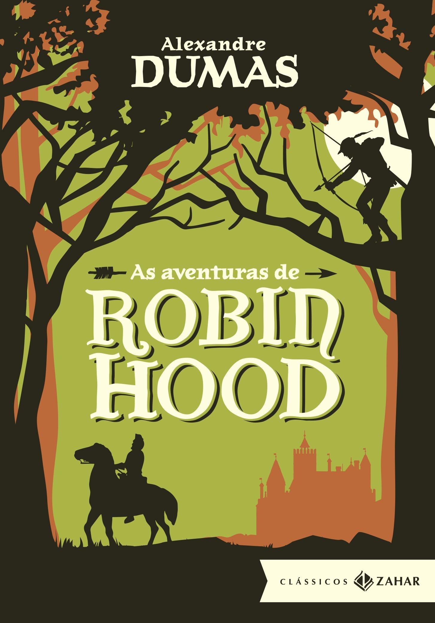 Resenha | As Aventuras de Robin Hood – Alexandre Dumas