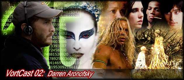 VortCast 02 | Darren Aronofsky