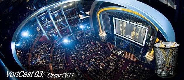 VortCast 03 | Oscar 2011